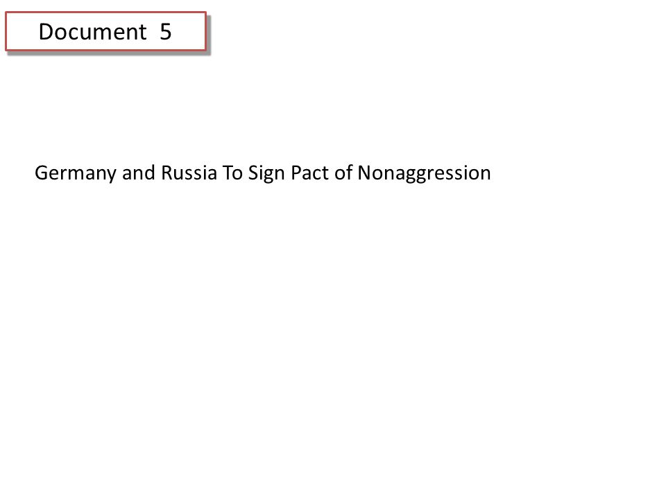 Document 5 Germany and Russia To Sign Pact of Nonaggression