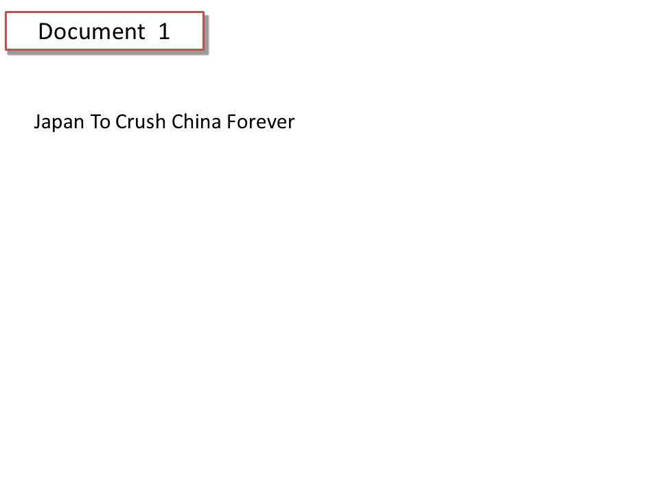 Document 1 Japan To Crush China Forever