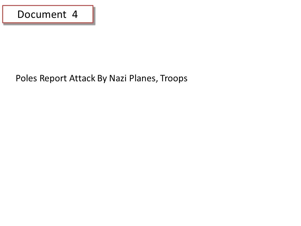 Document 4 Poles Report Attack By Nazi Planes, Troops