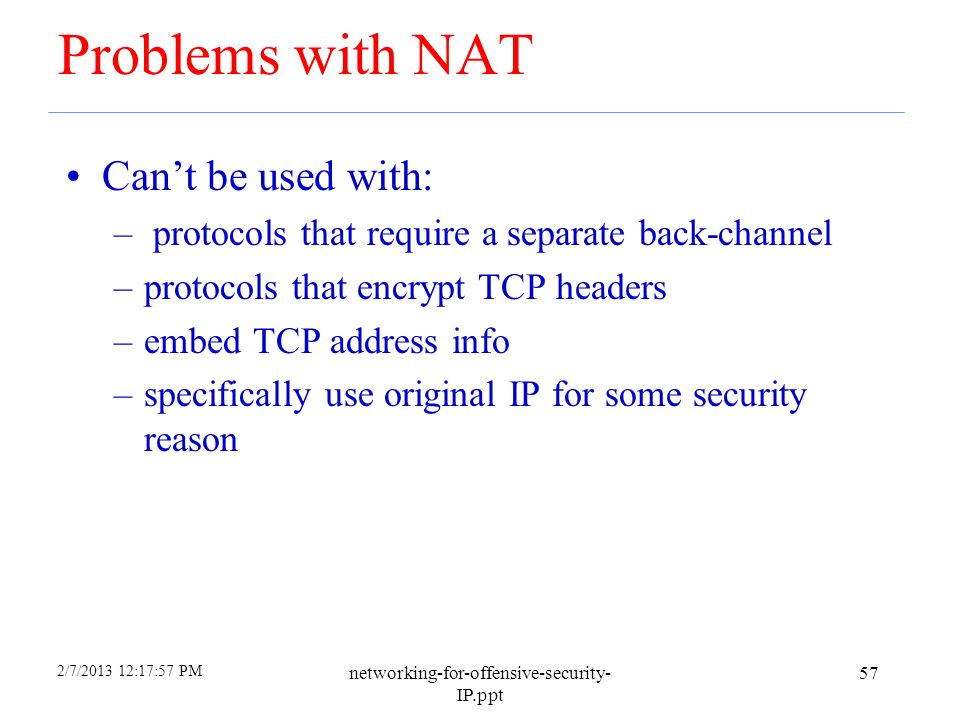 2/7/2013 12:17:57 PM networking-for-offensive-security- IP.ppt 56 Network Redundancy Can be used to provide automatic fail-over of servers or load bal