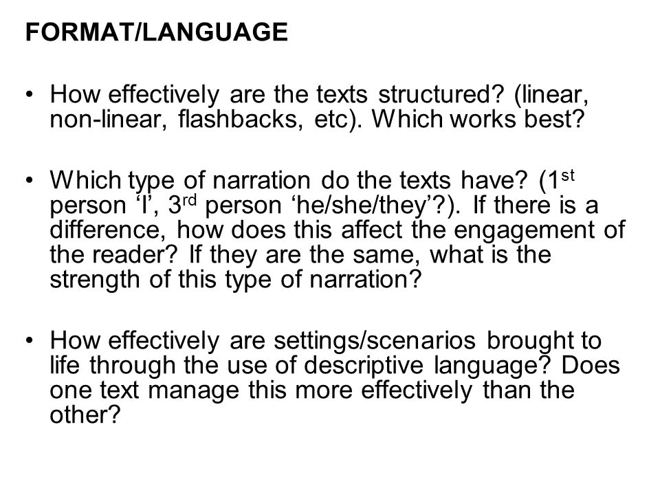 FORMAT/LANGUAGE How effectively are the texts structured.