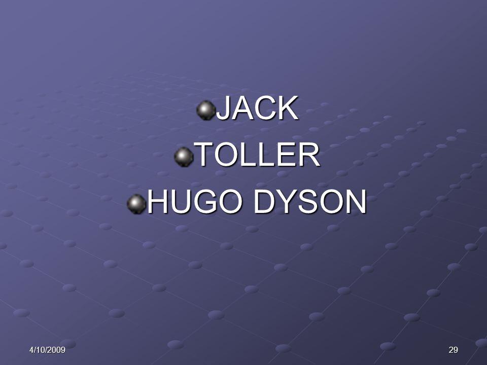 294/10/2009 JACKTOLLER HUGO DYSON