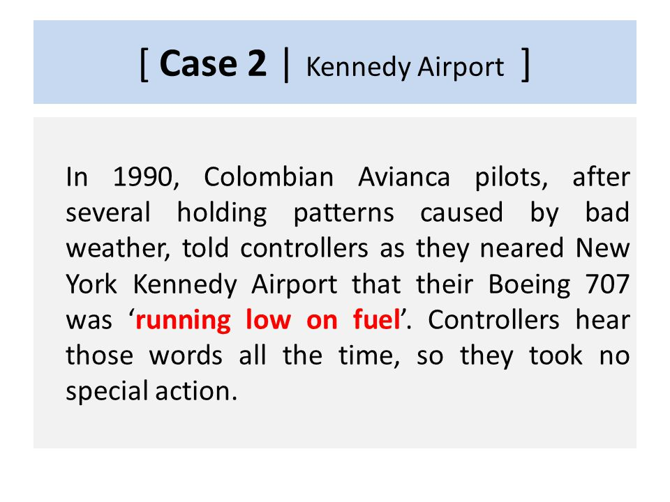 CASE 2 1990, Kennedy Airport