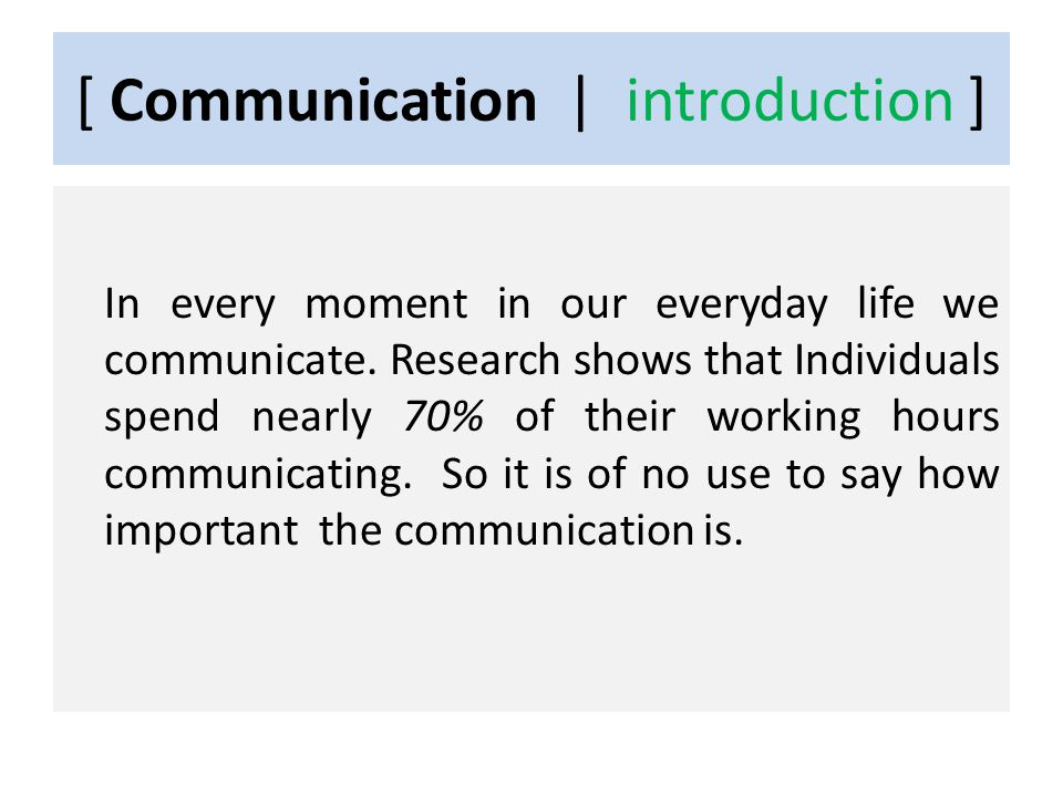 [ Communication | introduction ] Understanding wrongly has devastating effect.