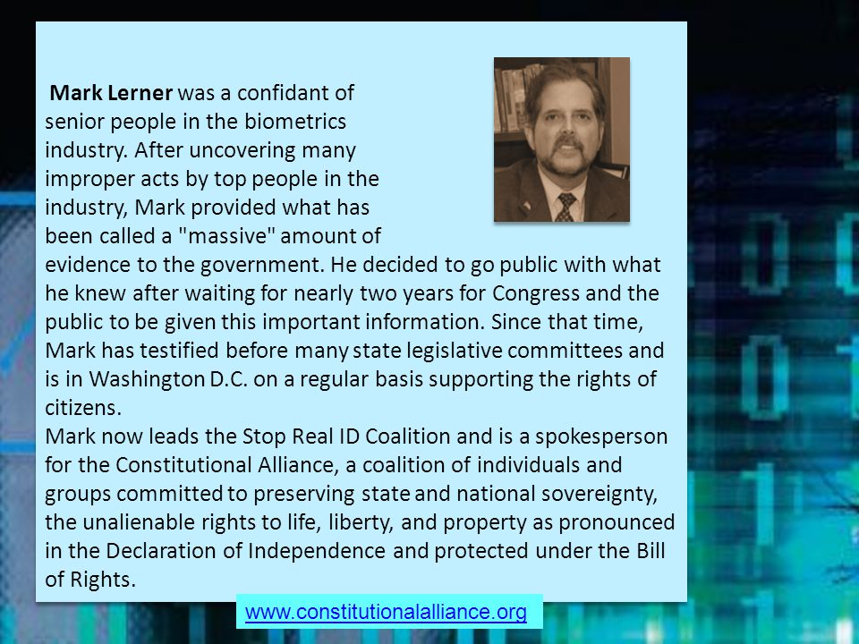 Mark Lerner was a confidant of senior people in the biometrics industry.