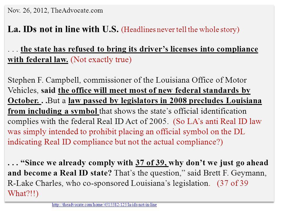 Nov.26, 2012, TheAdvocate.com La. IDs not in line with U.S.