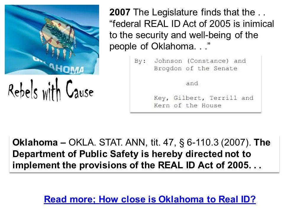Oklahoma – OKLA. STAT. ANN, tit. 47, § 6-110.3 (2007).