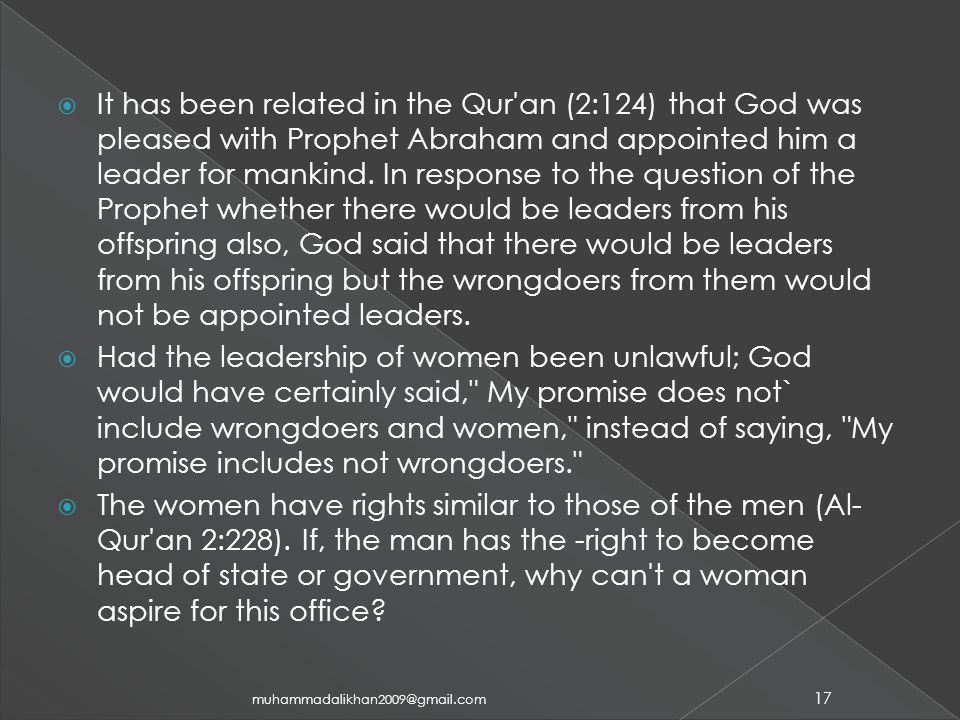  It has been related in the Qur an (2:124) that God was pleased with Prophet Abraham and appointed him a leader for mankind.