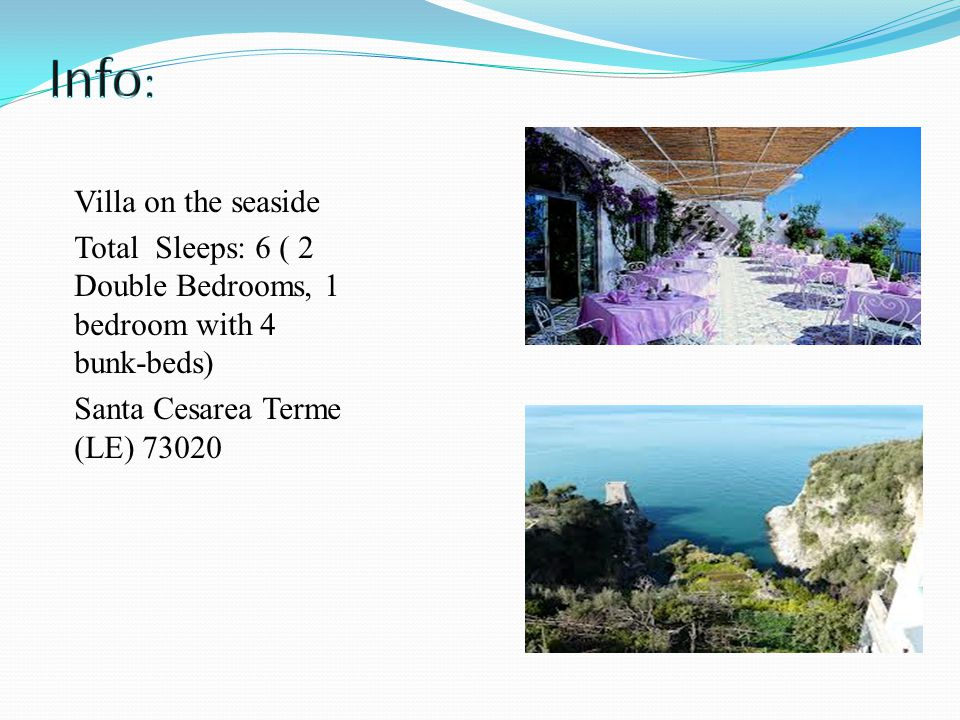Villa on the seaside Total Sleeps: 6 ( 2 Double Bedrooms, 1 bedroom with 4 bunk-beds) Santa Cesarea Terme (LE) 73020