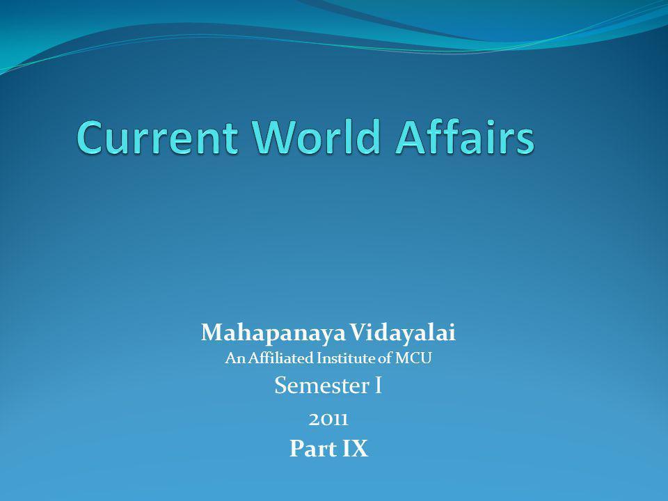 Mahapanaya Vidayalai An Affiliated Institute of MCU Semester I 2011 Part IX