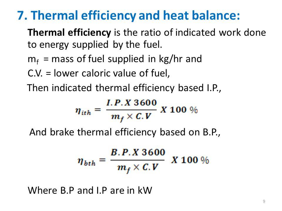 To find: η ith ; V X S 8 x 10 3 x 0.75 Solution: Mass of fuel consumed = m f = ----- = ------------------ 1000 t 1000 x 3600 = 1.67 x 10 − 3 kg/s.