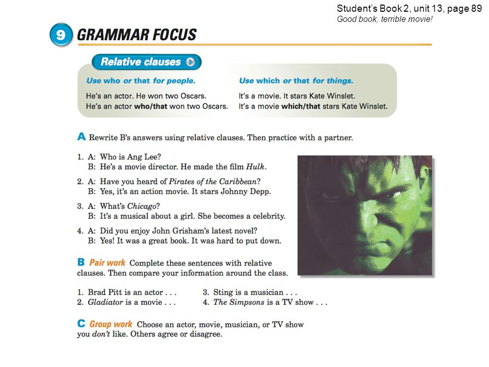 Student's Book 2, unit 13, page 89 Good book, terrible movie!