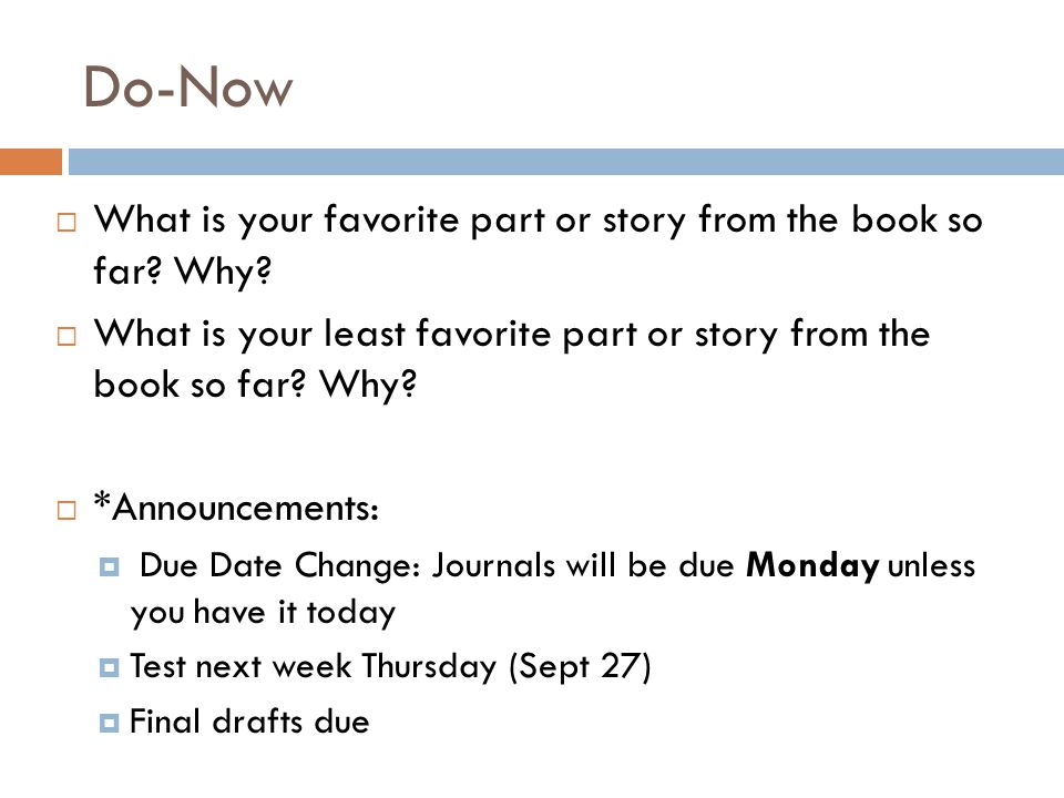 Do-Now  What is your favorite part or story from the book so far.
