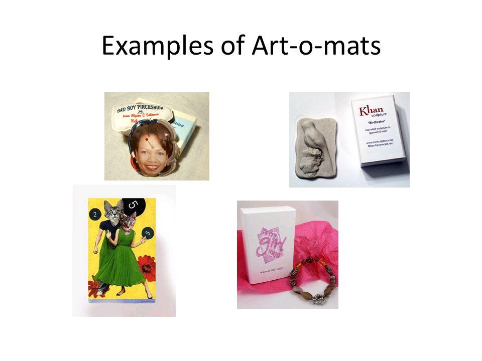 Examples of Art-o-mats