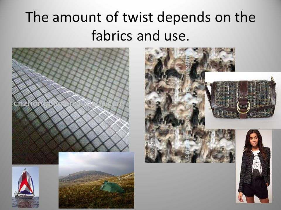 . High twist yarns are strong and hard, making them suitable for weaving as they can withstand the tension in the loom Low twist yarns are softer and weaker, more bulky, therefore more suitable for weft yarns and for knitting