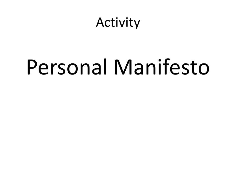 Activity Personal Manifesto