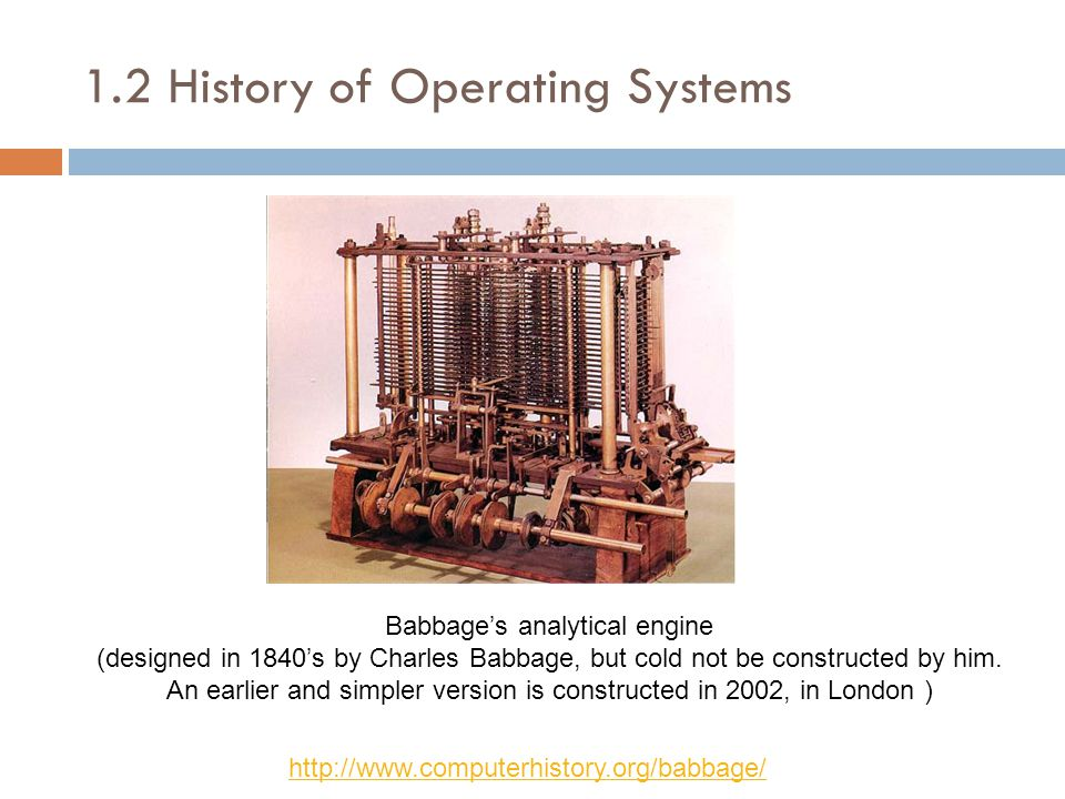 Babbage's analytical engine (designed in 1840's by Charles Babbage, but cold not be constructed by him.