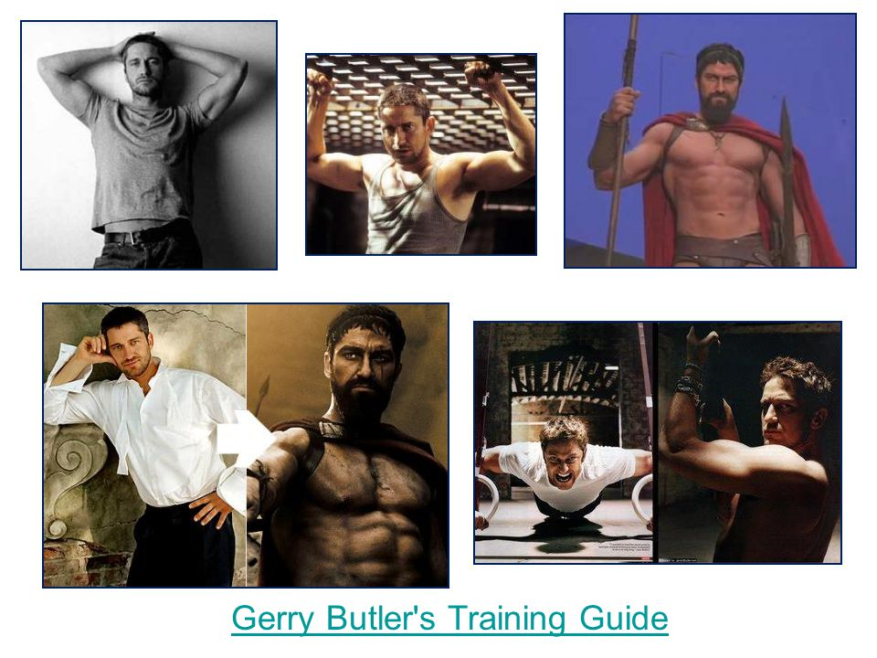 Gerry Butler s Training Guide