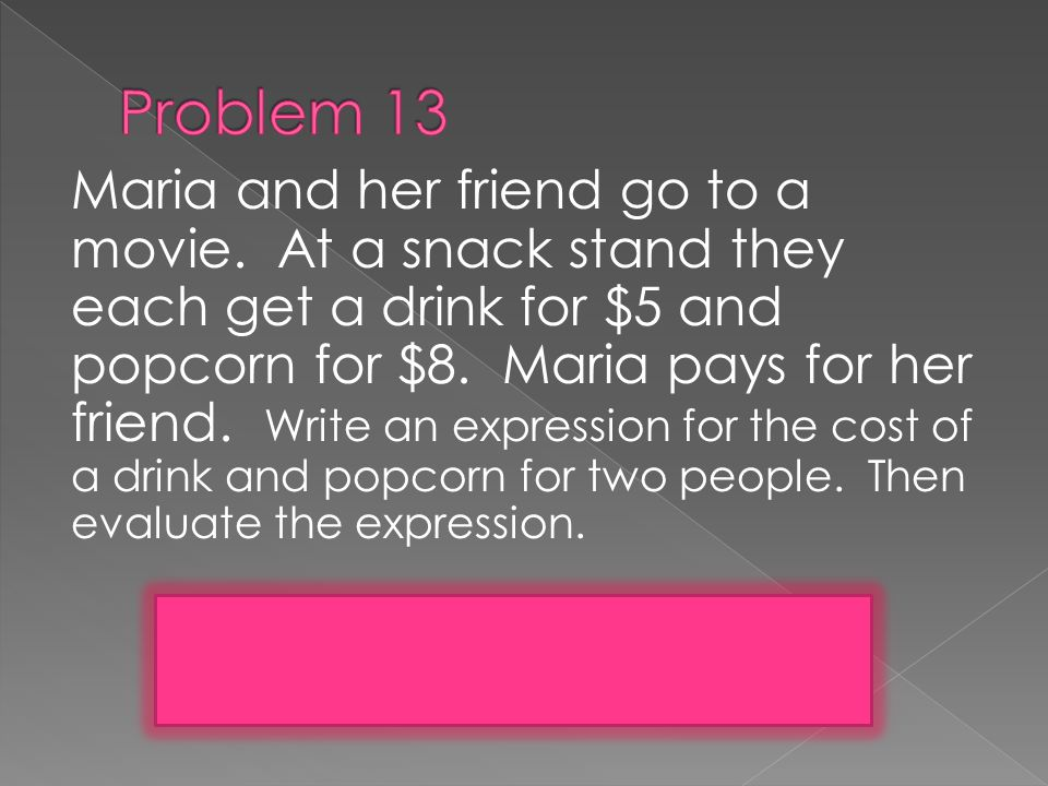Maria and her friend go to a movie.