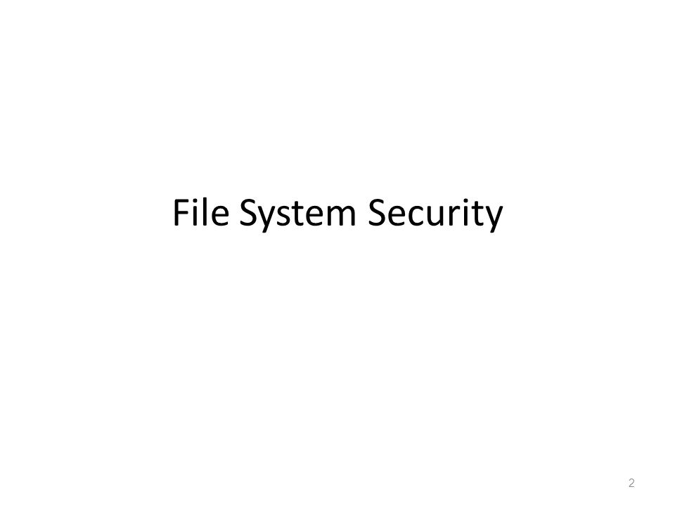 File System Security 2
