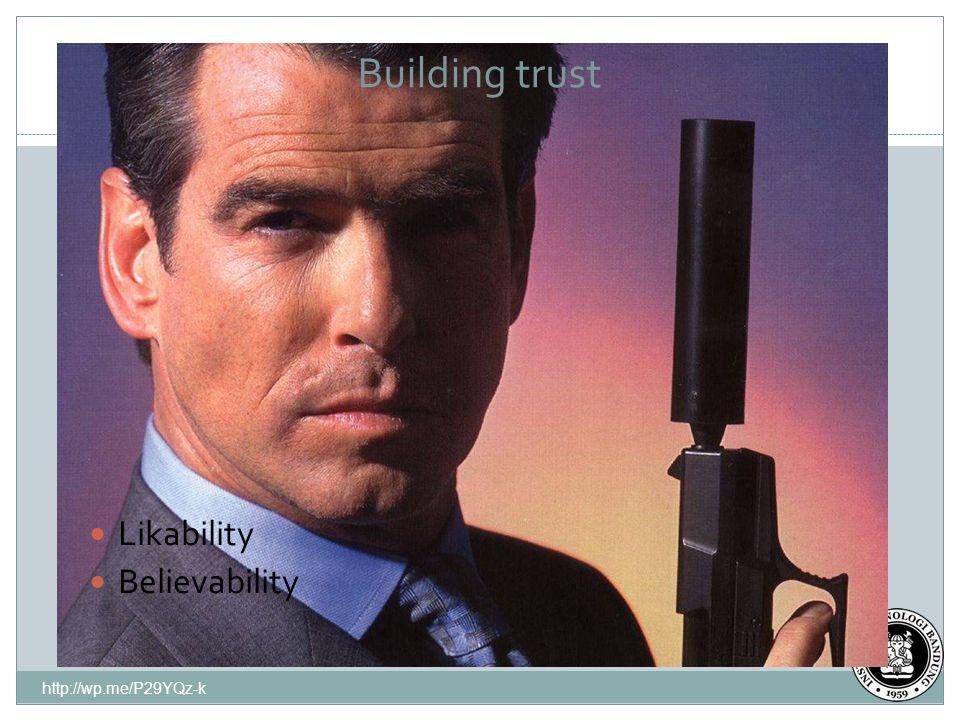 18 Building trust Likability Believability http://wp.me/P29YQz-k