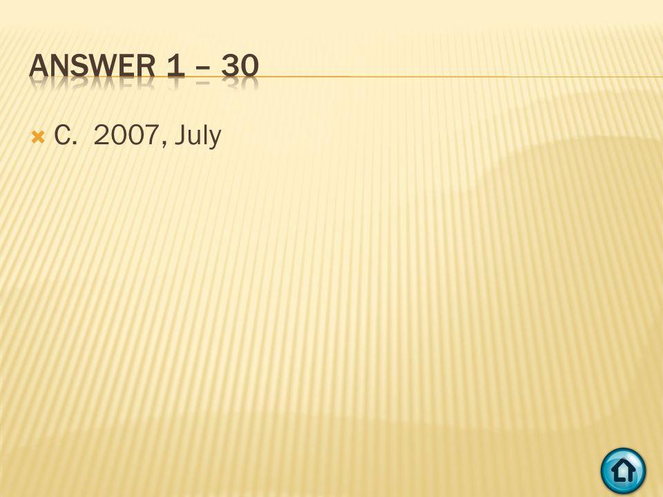  C. 2007, July