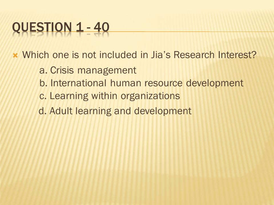  Which one is not included in Jia's Research Interest.