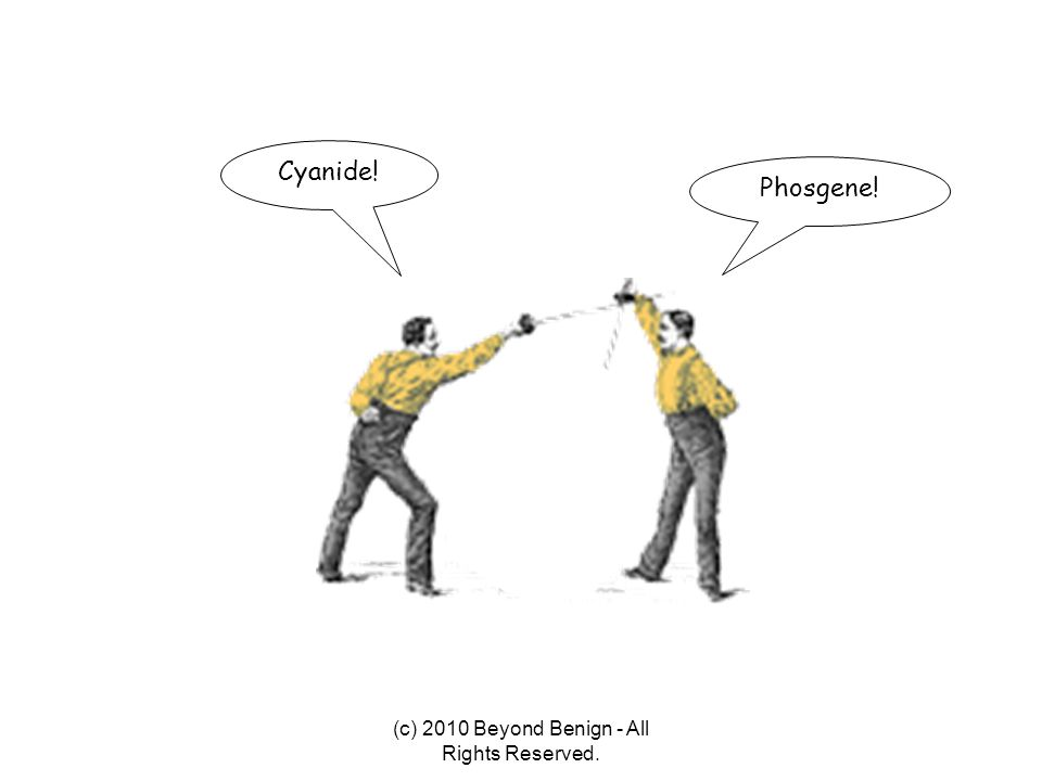 Phosgene! Cyanide! (c) 2010 Beyond Benign - All Rights Reserved.