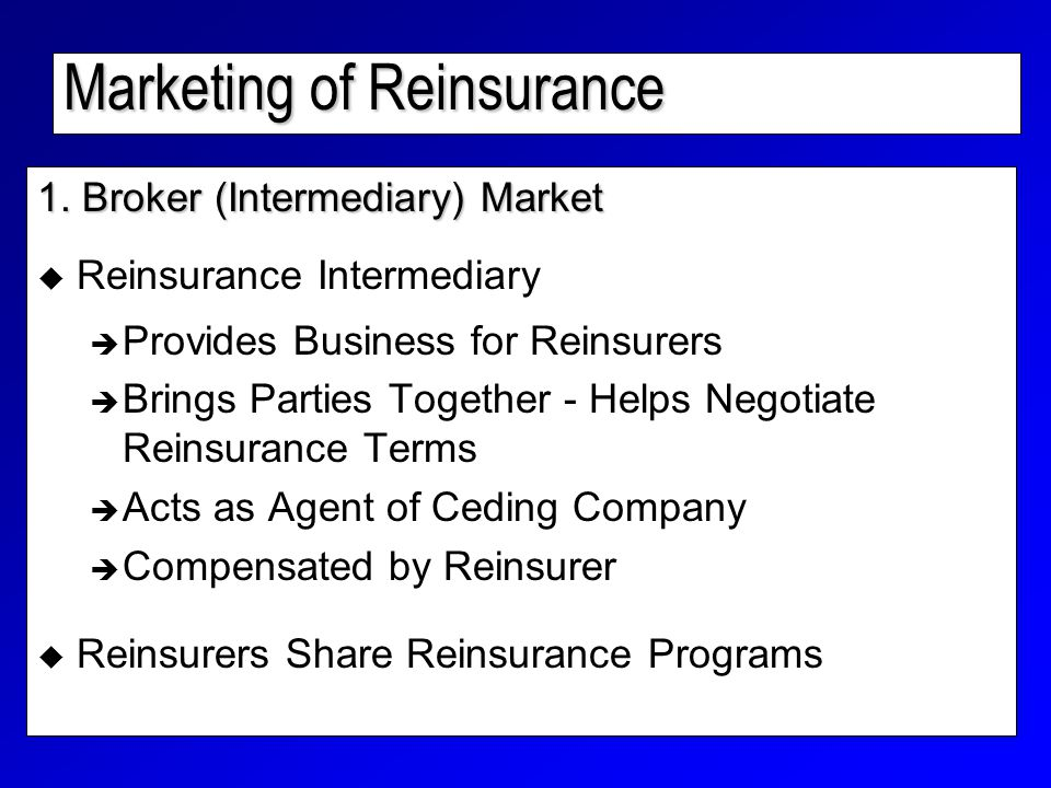 Marketing of Reinsurance 1.