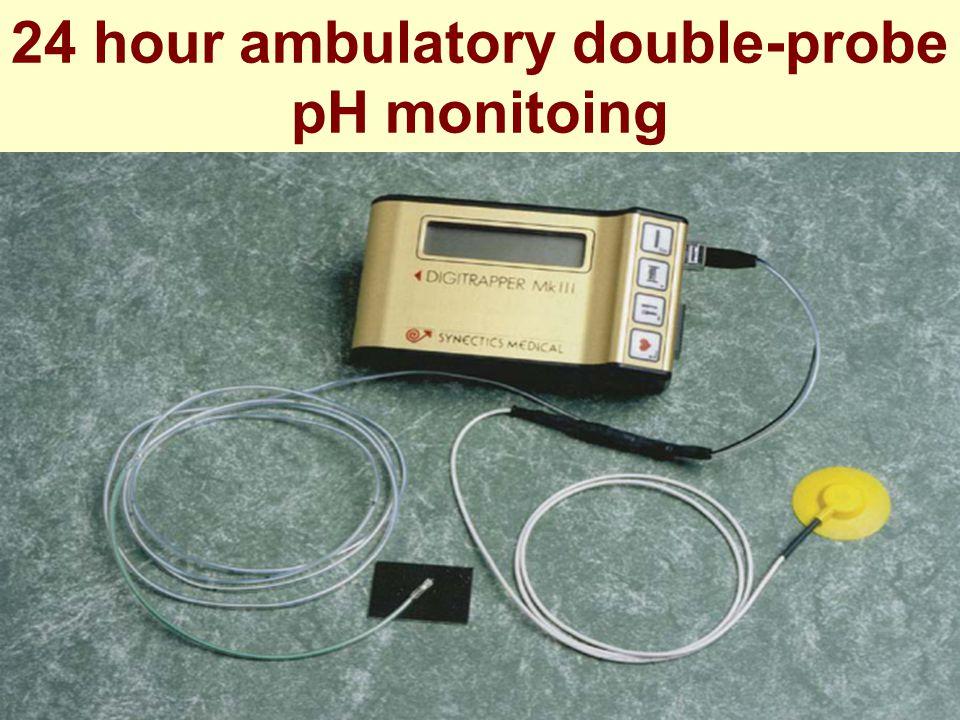 24 hour ambulatory double-probe pH monitoing