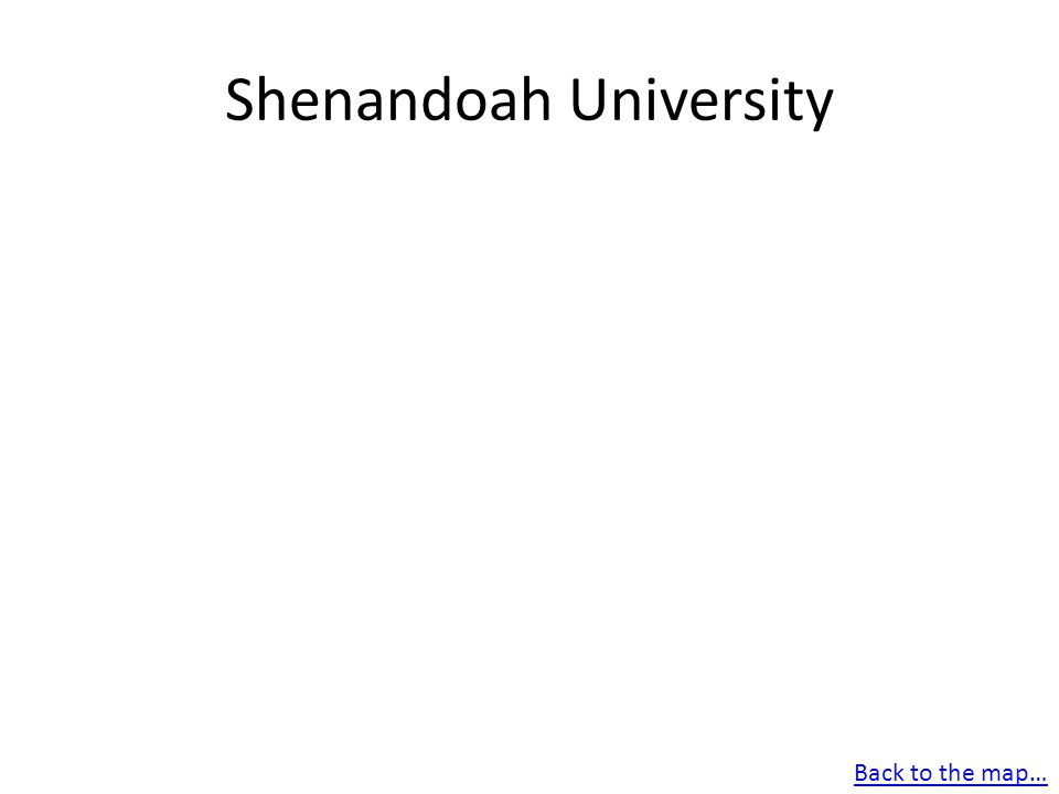 Shenandoah University Back to the map…