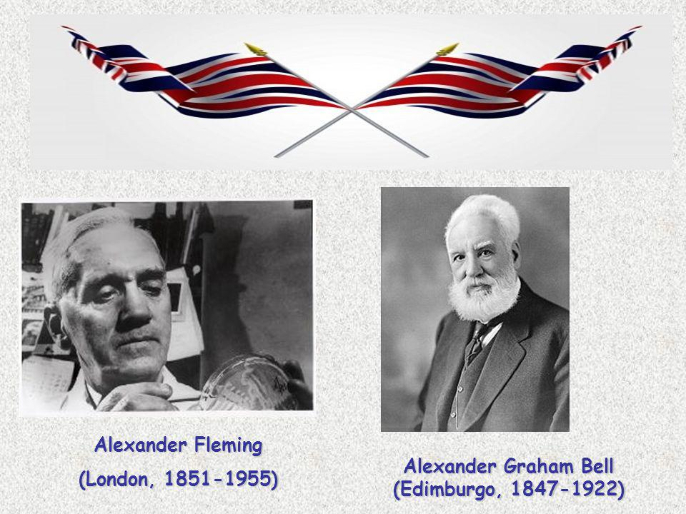 Alexander Fleming (London, 1851-1955) Alexander Graham Bell (Edimburgo, 1847-1922)