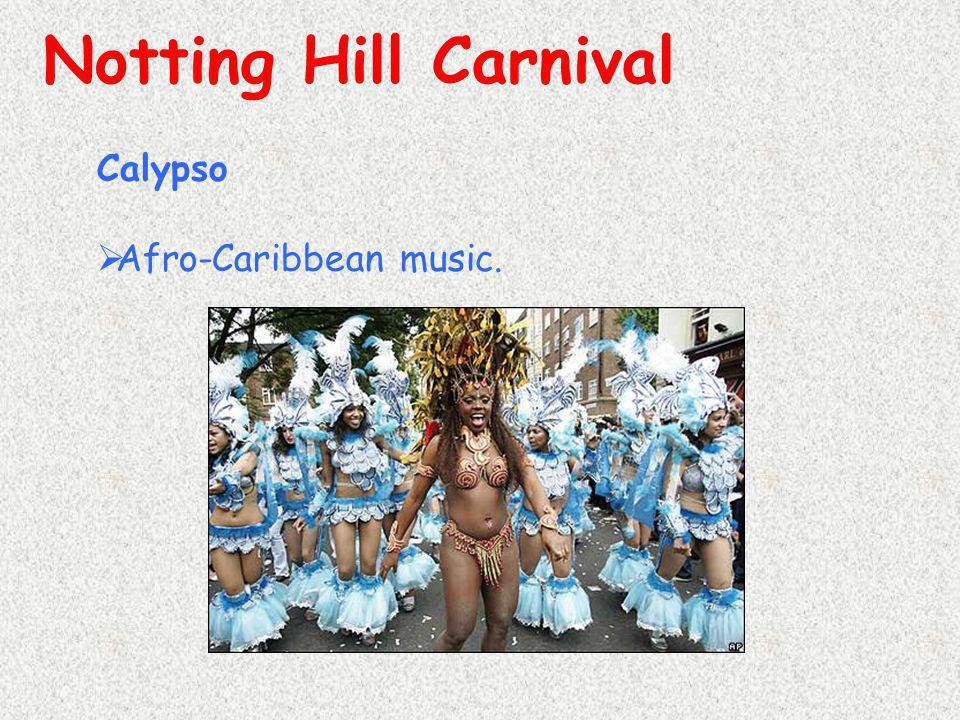 Calypso  Afro-Caribbean music.