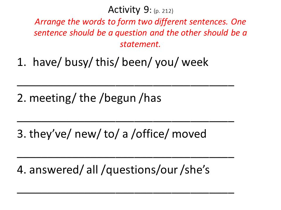 Activity 8 (p.212) The following are examples of telephone calls made by people asking to make appointments.
