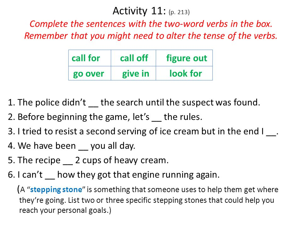 Activity 9 : (p. 212) Arrange the words to form two different sentences.