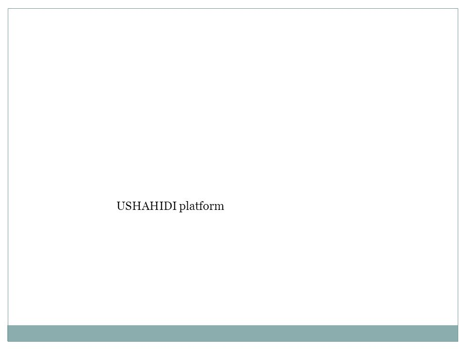 USHAHIDI platform