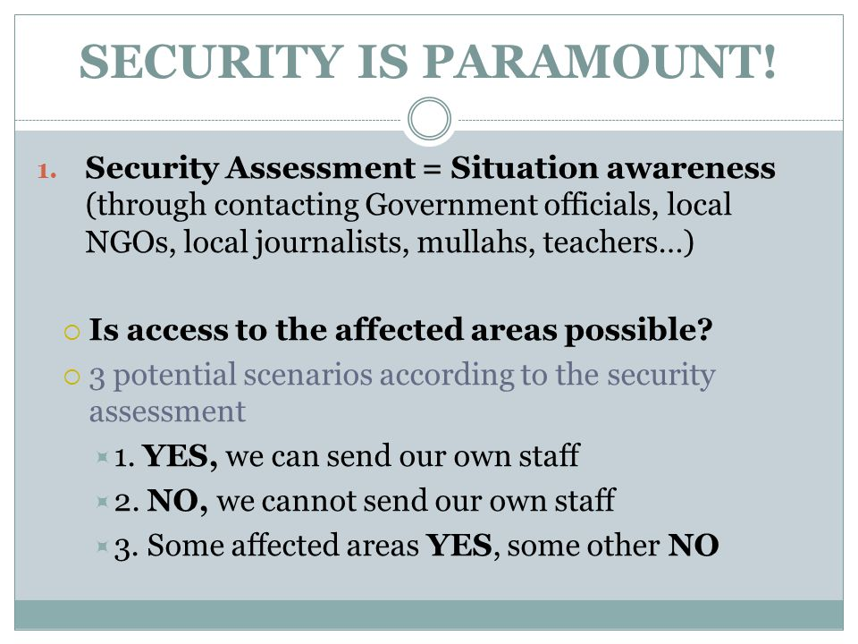 SECURITY IS PARAMOUNT. 1.