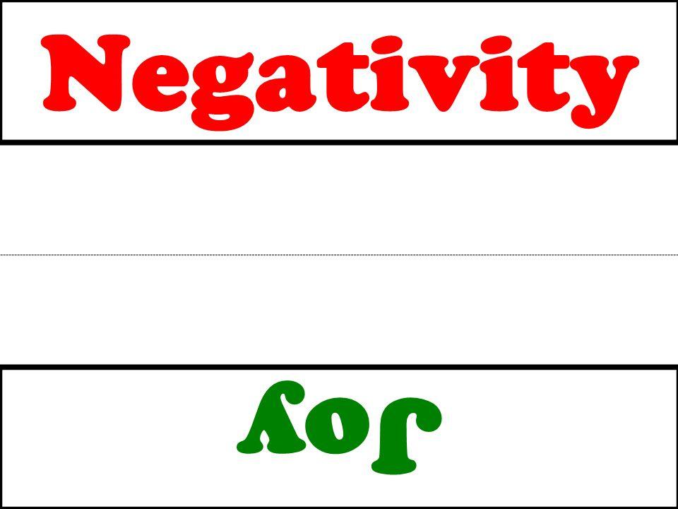 Negativity Joy