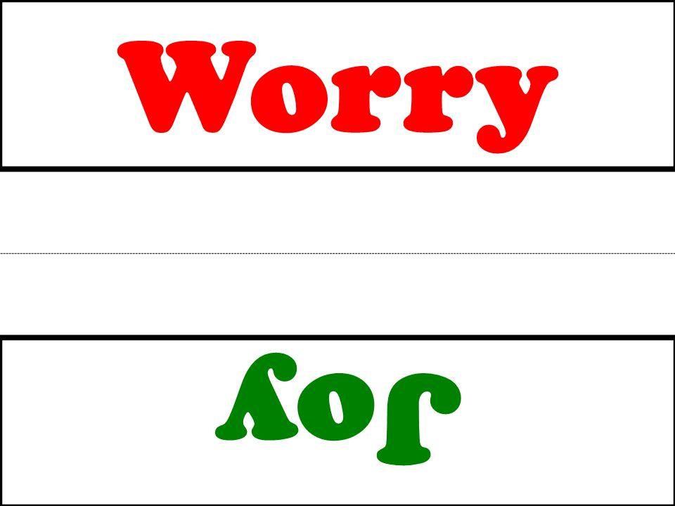 Worry Joy