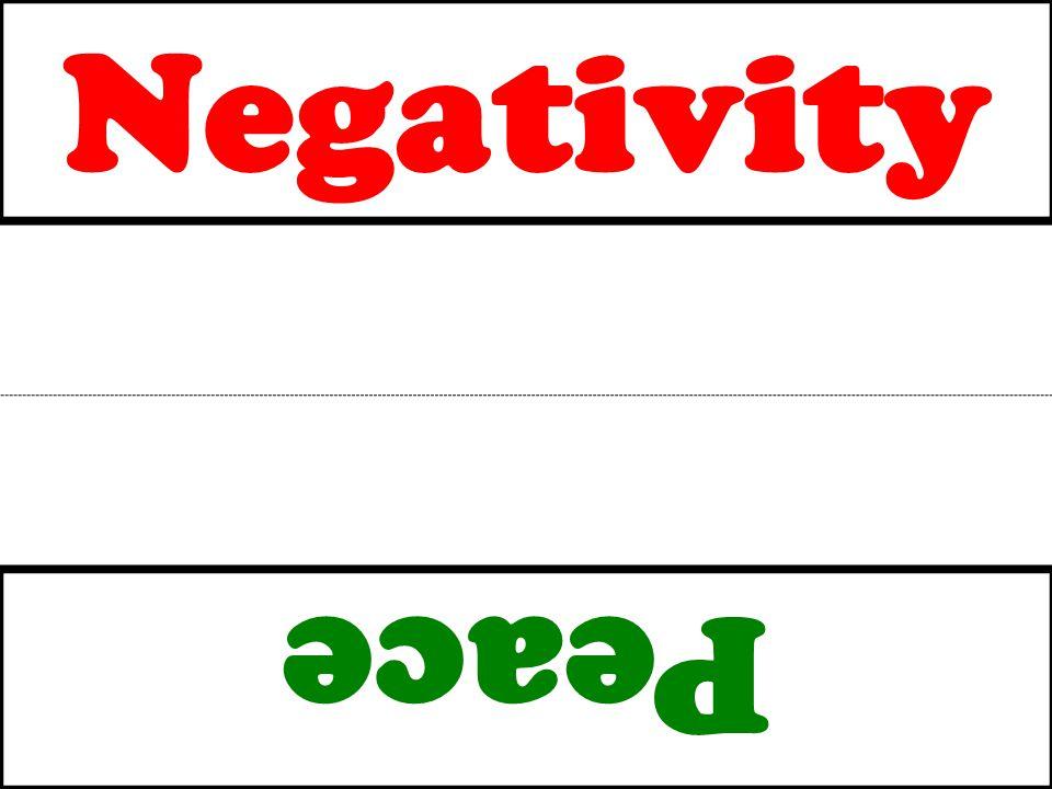 Negativity Peace