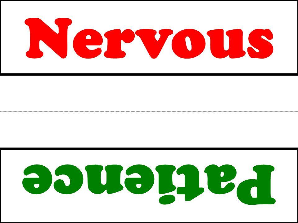 Nervous Patience