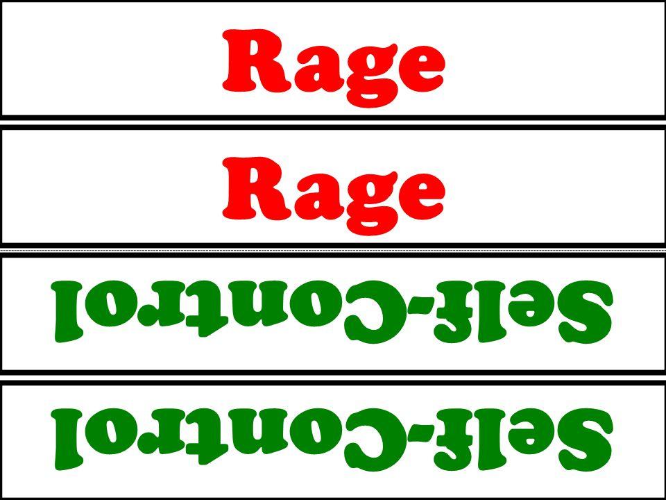 Rage Self-Control Rage Self-Control