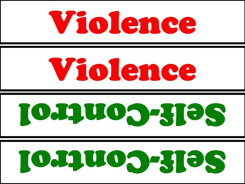 Violence Self-Control Violence Self-Control