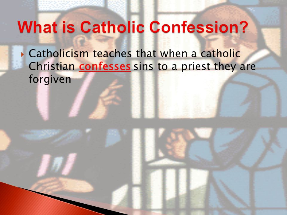  Can sins be forgiven by confession to men.