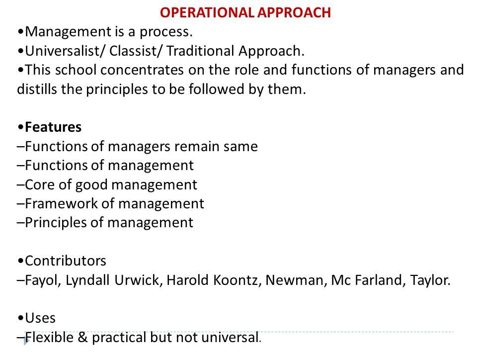 APPROACHES TO MANAGEMENT  Classical  Behavioral  Quantitative