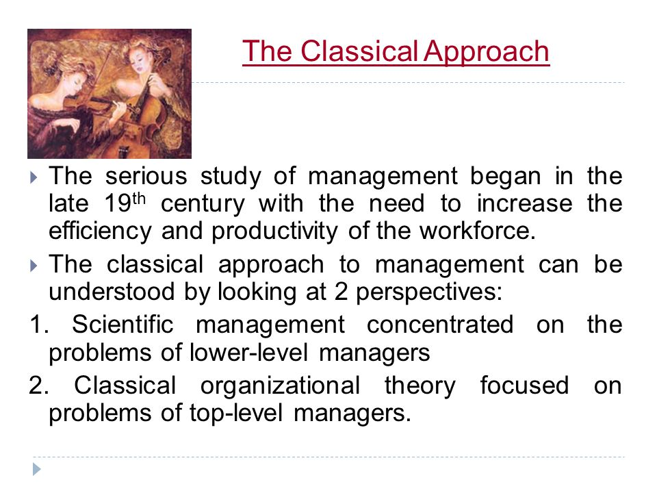 OPERATIONAL APPROACH Management is a process. Universalist/ Classist/ Traditional Approach. This school concentrates on the role and functions of mana