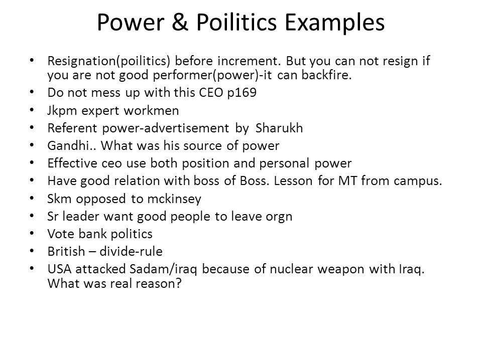 Power Examples Resignation(poilitics) before increment.