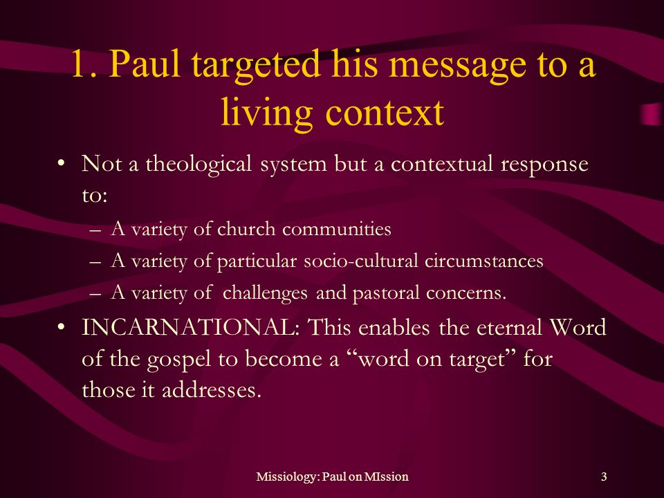 Missiology: Paul on MIssion3 1.