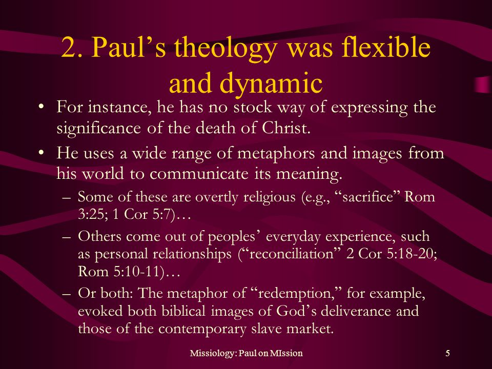 Missiology: Paul on MIssion5 2.