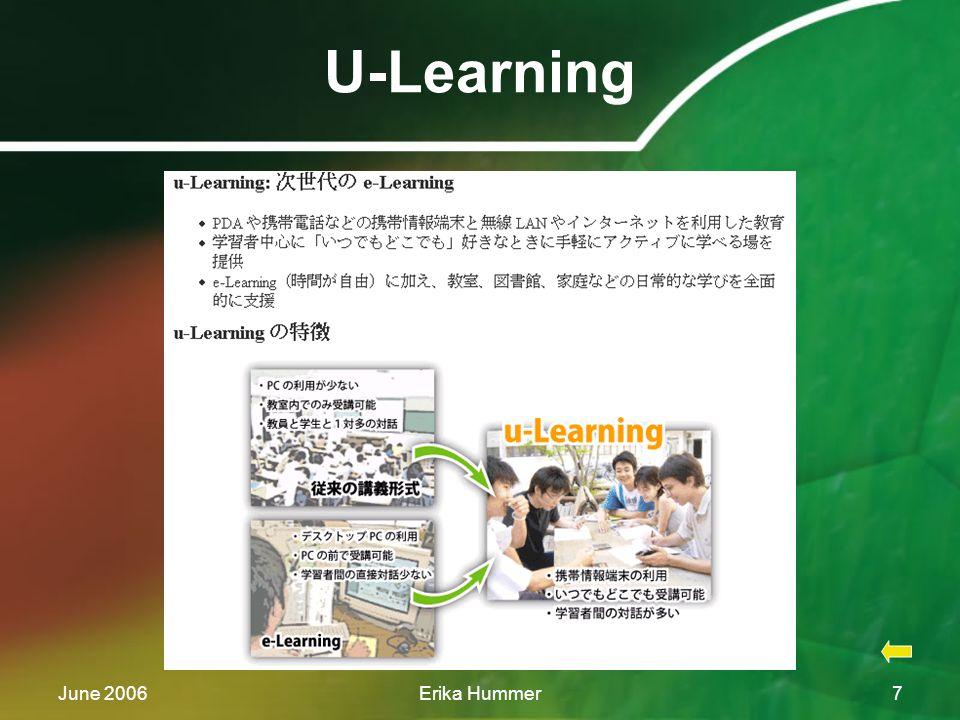June 2006Erika Hummer7 U-Learning